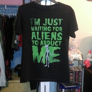 I'm Just Waiting For Aliens To Abduct Me Shirt